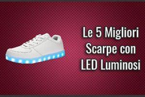 Quali sono le Migliori Scarpe con LED Luminosi (che si Illuminano)? – Opinioni, Recensioni, Prezzi (Luglio 2019)