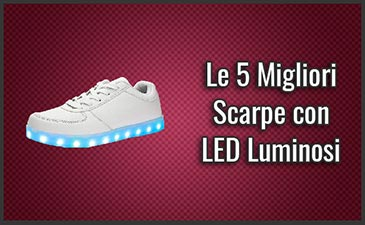 Le 5 Migliori Scarpe con LED Luminosi – Opinioni, Recensioni