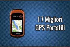 Qual è il Migliore GPS Portatile? – Anche per Trekking, Escursionismo, Cartografici (Dicembre 2019)