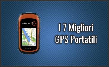 Qual è il Migliore GPS Portatile? – Anche per Trekking, Escursionismo, Cartografici (Ottobre 2019)