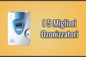 Qual è il Miglior Ozonizzatore? – Generatori di Ozono, Recensioni, Prezzi (Ottobre 2019)
