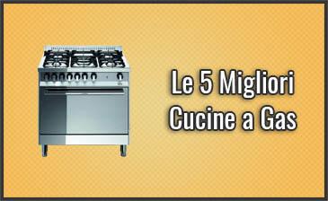 Le 5 Migliori Cucine a Gas – Opinioni, Recensioni (Novembre ...