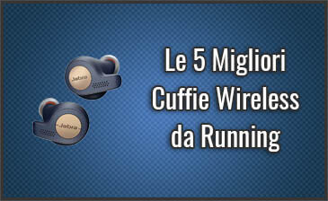 Quali sono le Migliori Cuffie Wireless da Running? – Auricolari Sport, per Correre (Dicembre 2019)