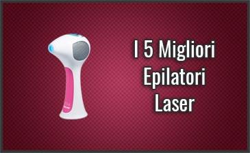 Qual è il Miglior Epilatore Laser? – Domestici (a Casa), Recensioni, Prezzi (Luglio 2019)