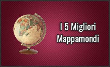 Qual è il Miglior Mappamondo? – Anche per Bambini, Recensioni, Prezzi (Agosto 2019)