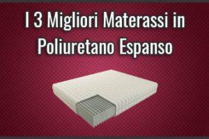 Qual è il Miglior Materasso in Poliuretano Espanso? – Opinioni, Recensioni, Prezzi (Novembre 2019)
