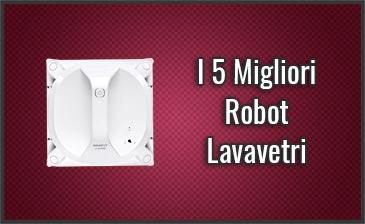 Qual è il Miglior Robot Lavavetri? – Anche Professionali, Recensioni, Prezzi (Agosto 2019)