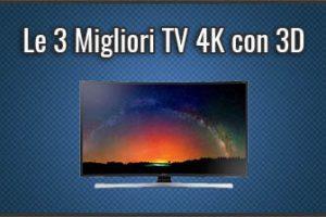 Qual è la Migliore TV 4K con 3D? – Opinioni, Recensioni, Prezzi (Settembre 2019)