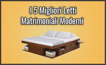 I 5 Migliori Letti Matrimoniali Moderni + Recensioni ...