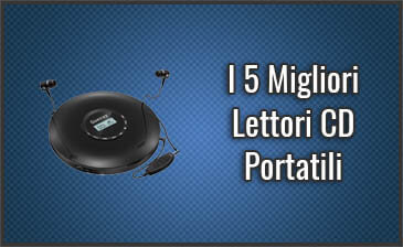 Qual è il Miglior Lettore CD Portatile? – Opinioni, Recensioni, Prezzi (Ottobre 2019)