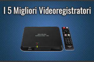 Qual è il Miglior Videoregistratore? – Anche VHS e DVD, Digitali, Opinioni, Recensioni (Ottobre 2019)