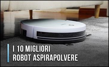 Aspirapolvere Robot Miglior Prezzo.I 10 Migliori Robot Aspirapolvere Opinioni Recensioni