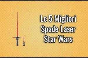 Qual è la Migliore Spada Laser Star Wars? – Opinioni, Recensioni, Prezzi (Ottobre 2019)