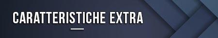 caratteristiche-extra