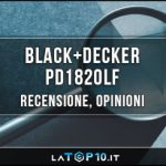 BLACK-DECKER-PD1820LF-recensione