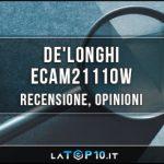 DeLonghi-ECAM21110W-recensione