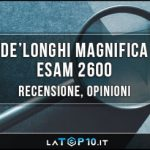 DeLonghi-Magnifica-ESAM-2600-recensione
