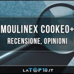 Moulinex-Cookeo+-recensione