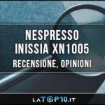 Nespresso-Inissia-XN1005-recensione