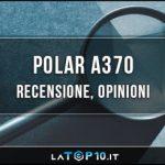 Polar-a370-recensione