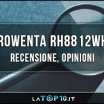 Rowenta-RH8812WH-recensione