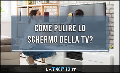 come-pulire-lo-schermo-della-TV