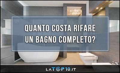 quanto-costa-rifare-un-bagno-completo