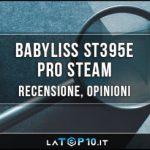 BaByliss-ST395E-Pro-Steam-recensione