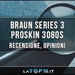 Braun-Series-3-ProSkin-3080s-recensione
