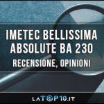 Imetec-Bellissima-Absolute-BA-230-recensione