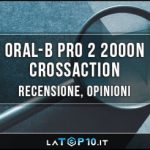Oral-B-Pro-2-2000N-CrossAction-recensione