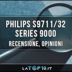 Philips-S9711-32-Series-9000-recensione