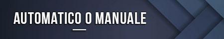 automatico-o-manuale