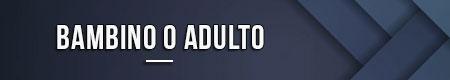 bambino-o-adulto