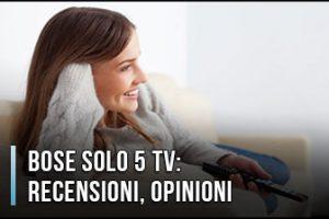 Bose Solo 5 TV – Recensioni, Opinioni, Prezzi (Gennaio 2020)