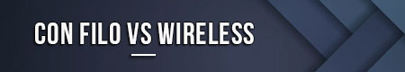 con-filo-vs-wireless