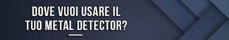dove-vuoi-usare-il-tuo-metal-detector
