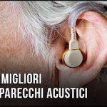 migliori-apparecchi-acustici
