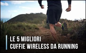 Quali sono le Migliori Cuffie Wireless da Running? – Auricolari Sport, per Correre (Gennaio 2020)