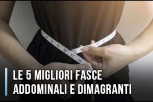 Qual è la Miglior Fascia Addominale e Dimagrante per Pancia e Fianchi? – Opinioni, Recensioni, Prezzi (Gennaio 2020)