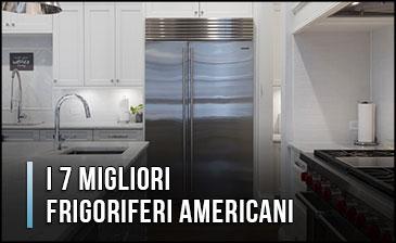 Qual è il Miglior Frigorifero Americano / Side by Side (2 ante)? - Opinioni, Recensioni (Gennaio 2020)