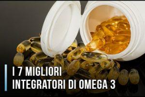 Quali sono il Migliori Integratori di Omega 3? - Opinioni, Recensioni, Prezzi (Aprile 2020)
