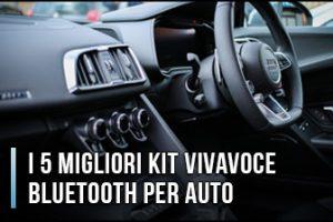 Qual è il Miglior Kit Vivavoce Bluetooth per Auto? Quale scegliere? (Gennaio 2020)