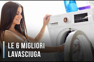 Qual è la Miglior Lavasciuga? – Anche Slim, Opinioni, Recensioni, Prezzi (Gennaio 2020)