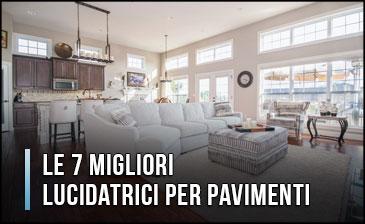 Qual è la Migliore Lucidatrice per Pavimenti (in Marmo) e Parquet? - Recensioni, Prezzi (Gennaio 2020)