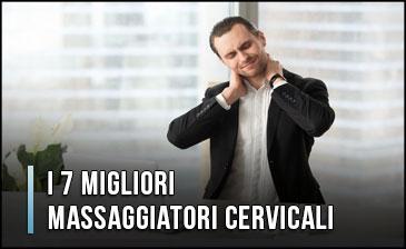 Qual è il Miglior Massaggiatore Cervicale (Schiena, Collo e Spalle)? - Opinioni, Recensioni (Gennaio 2020)