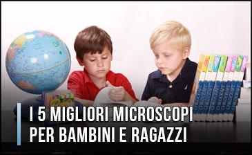 Qual è il Miglior Microscopio per Bambini e Ragazzi? - Recensioni, Opinioni (Gennaio 2020)
