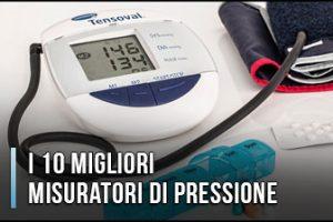 Qual è il Miglior Misuratore di Pressione? – Opinioni, Recensioni, Prezzi (Gennaio 2020)