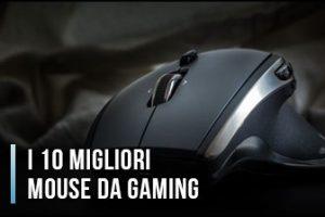 Qual è il Miglior Mouse da Gaming? Cablati, Wireless - Opinioni, Recensioni, Prezzi (Gennaio 2020)