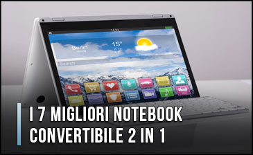 I migliori Notebook Convertibili 2 in 1 | Mediaworld.it